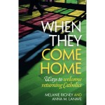 when-they-come-home-returning-catholics-rigney-lanave