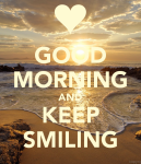 Good-morning-and-keep-smiling-1-2014201520162017201820192020